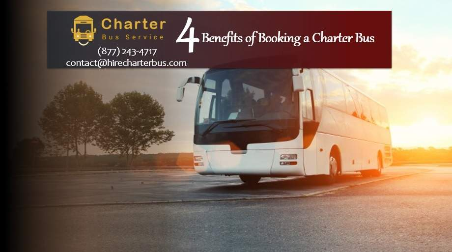 4 Benefits of Booking a Charter Bus