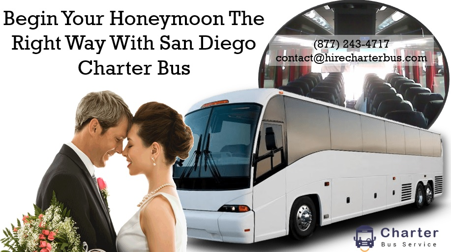 Begin Your Honeymoon The Right Way With San Diego Charter Bus