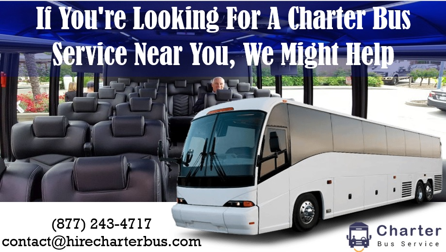 If You're Looking For A Charter Bus Service Near You, We Might Help