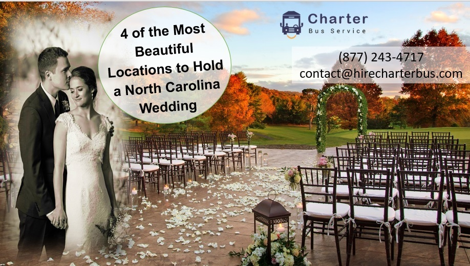 4 of the Most Beautiful Locations to Hold a North Carolina Wedding